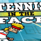 Test – Tennis in the Face